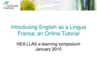 Introducing English as a Lingua Franca: an Online Tutorial
