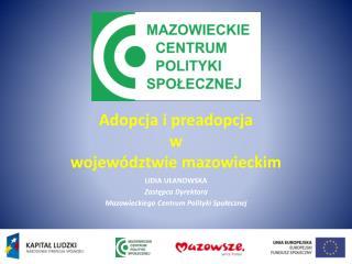 Adopcja i preadopcja  w  województwie mazowieckim