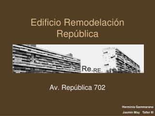 Edificio Remodelación República