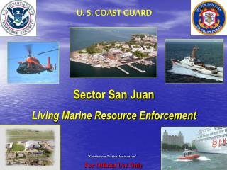 Sector San Juan Living Marine Resource Enforcement