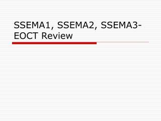 SSEMA1, SSEMA2, SSEMA3-EOCT Review