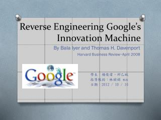 Reverse Engineering Google's Innovation Machine