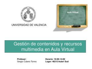 Gestión de contenidos y recursos multimedia en Aula Virtual