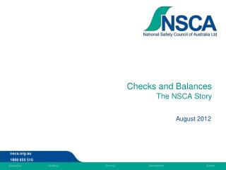 Checks and Balances The NSCA Story