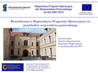 Rewitalizacja w Regionalnym Programie Operacyjnym na przykładzie województwa pomorskiego