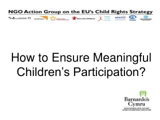 How to Ensure Meaningful Children's Participation?