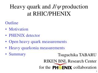 Heavy quark and  J /   production at RHIC/PHENIX