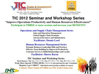TIC 2012 Seminar and Workshop Series