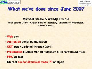 What we've done since June 2007