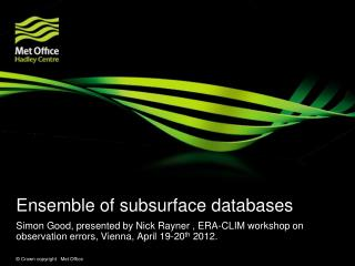 Ensemble of subsurface databases