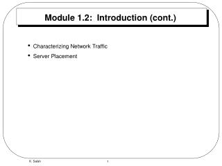 Module 1.2:  Introduction (cont.)