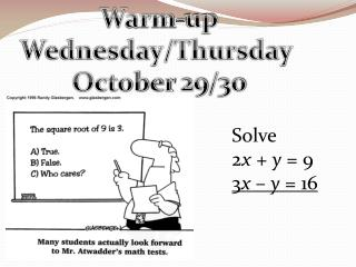 Warm-up Wednesday/Thursday  October 29/30