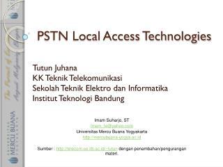 PSTN Local Access Technologies