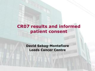 CR07 results and informed       patient consent