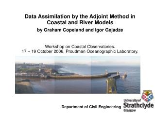 Data Assimilation by the Adjoint Method in Coastal and River Models