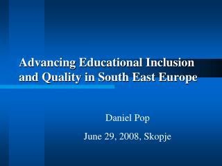 Advancing Educational Inclusion and Quality in South East Europe
