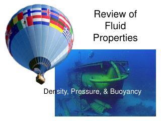 Review of Fluid Properties