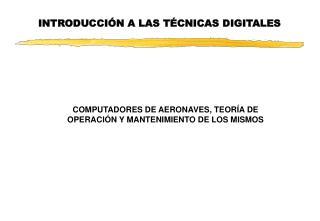 INTRODUCCIÓN A LAS TÉCNICAS DIGITALES