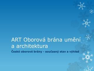 ART Oborová brána umění a architektura