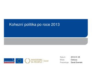 K ohezn� politi ka  po roce 2013