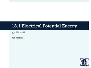 18.1 Electrical Potential Energy