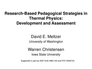 Research-Based Pedagogical Strategies in Thermal Physics: Development and Assessment