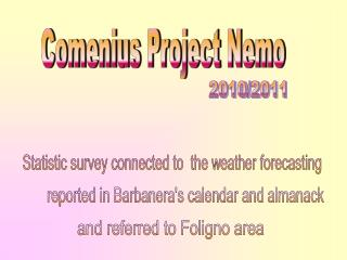 Statistic survey connected to  the weather forecasting