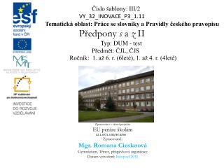 Číslo šablony: III/2 VY_32_INOVACE_P3_1.11