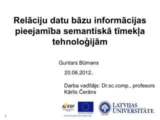 Relāciju datu bāzu informācijas pieejamība semantiskā tīmekļa tehnoloģijām