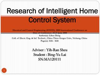 Research  of Intelligent Home Control System
