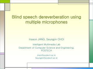 Blind speech dereverberation using multiple microphones