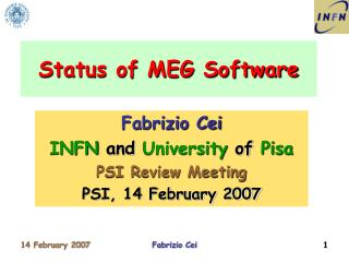 Status of MEG Software