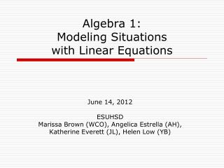 Algebra 1: Modeling Situations with Linear Equations
