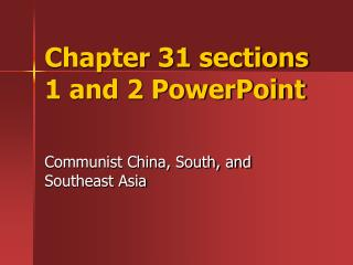 Chapter 31 sections 1 and 2 PowerPoint