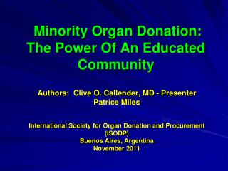 Minority Organ Donation:  The Power Of An Educated Community