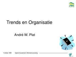 Trends en Organisatie