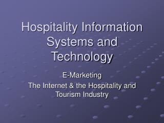 Hospitality Information Systems and Technology