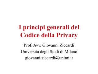 I principi generali del  Codice della Privacy