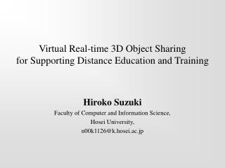 Virtual Real-time 3D Object Sharing for Supporting Distance Education and Training