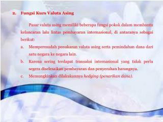 2.  Fungsi Kurs Valuta Asing