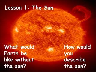 Lesson 1: The Sun