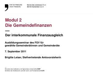Modul  2 Die  Gemeindefinanzen — Der  interkommunale Finanzausgleich
