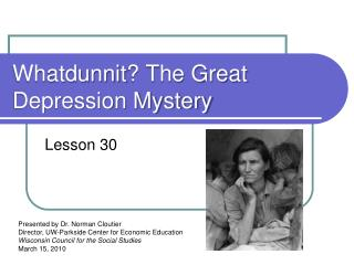 Whatdunnit ? The Great Depression Mystery