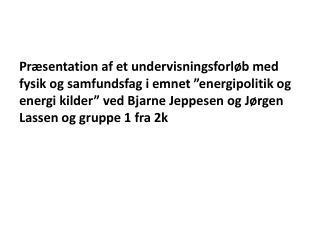 Forløb om den danske energiforsyning