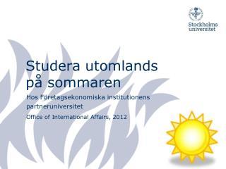 Studera utomlands  på sommaren