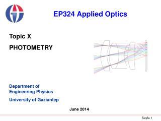 Department of Engineering Physics University of Gaziantep