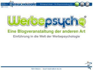 Eine Blogveranstaltung der anderen Art Einführung in die Welt der Werbepsychologie
