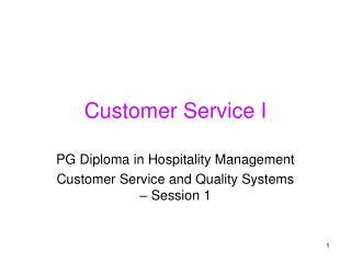 Customer Service I