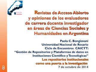 Paola C.  Bongiovani Universidad Nacional de Rosario Ciclo de Encuentros  CAICYT :
