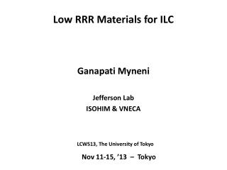Low RRR Materials for ILC